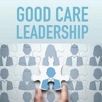 Good Care Leadership